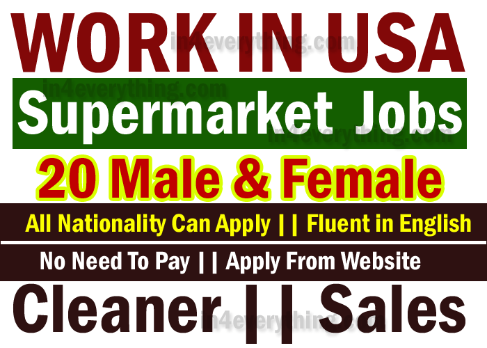 Supermarket Jobs In USA – Apply Now