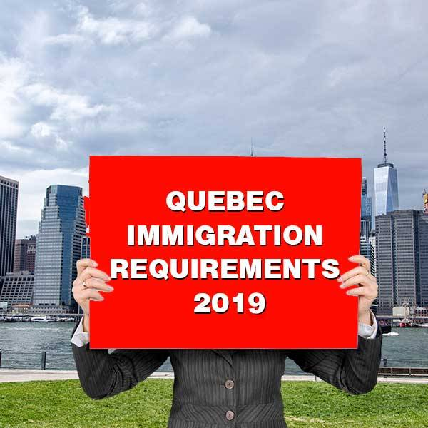 Quebec Immigration 2019: Required Documents And The Basic Format