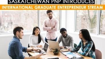 Saskatchewan New International Graduate Entrepreneur Stream Created For International Graduates Launched