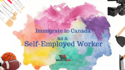 Minimum Requirement To Be A Self-Employed Immigrant In Canada