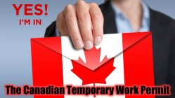 How To Apply For Temporary Work Permit in Canada